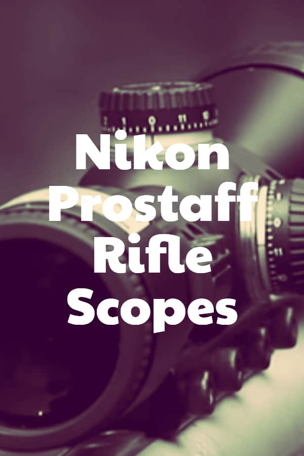 Nikon Prostaff Rifle Scopes Pin