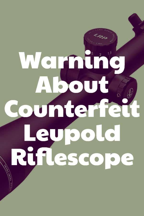 Warning About Counterfeit Leupold Riflescope Pin