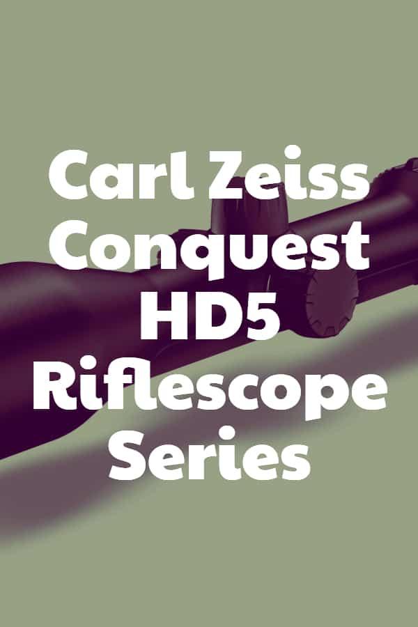 Carl Zeiss Conquest HD5 Riflescope Series Pin