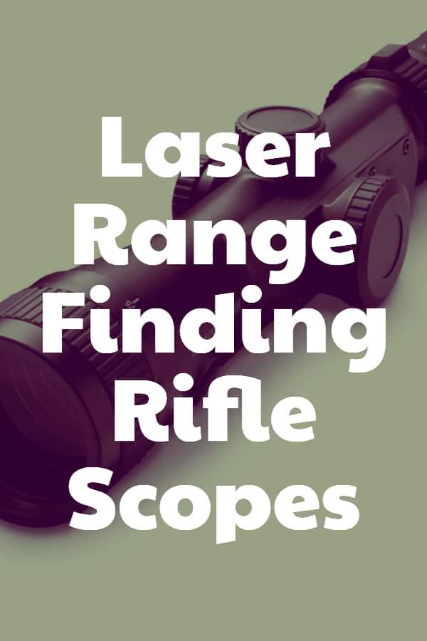 Laser Range Finding Rifle Scopes - Pin