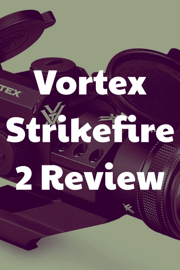 Review of the Vortex Strikefire II Red Dot Sight