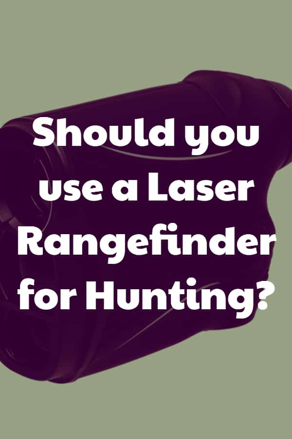 Should you use a Hunting Rangefinder? How do they help with target acquisition?