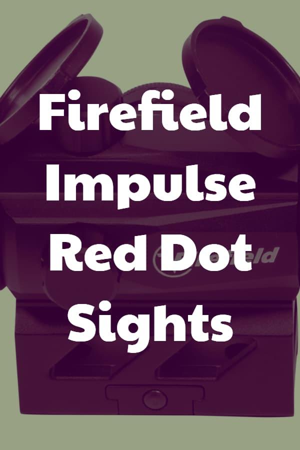 Firefield Impulse Red Dot Sights - Pin