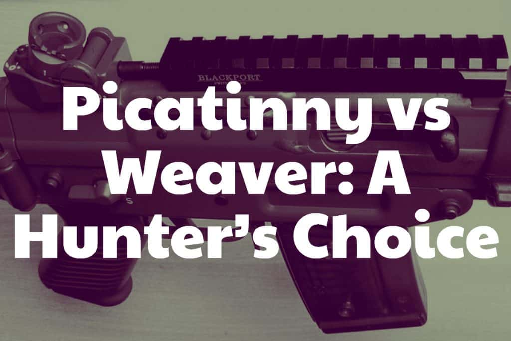 Comparing Weaver and Picatinny Rail Systems: A Hunter's Choice