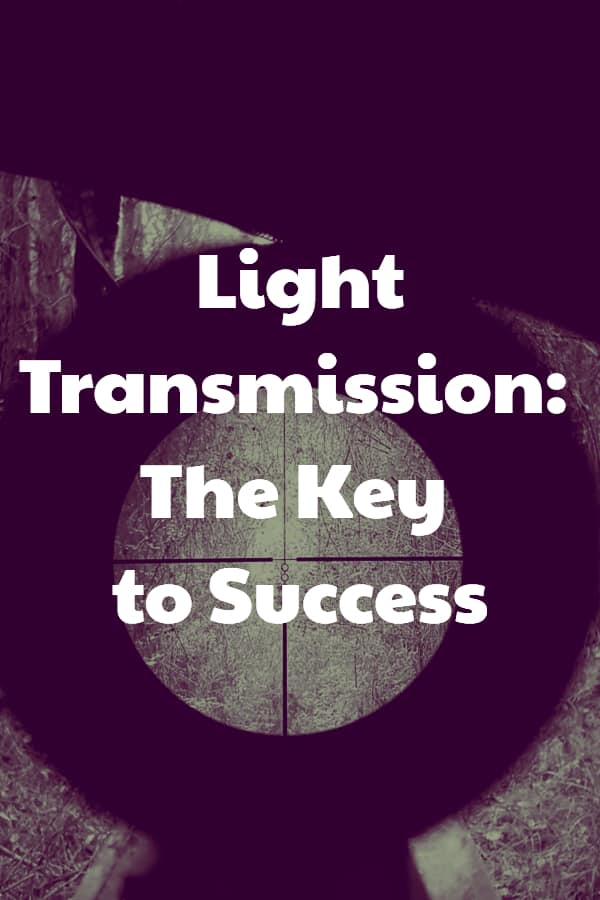 Light Transmission - The Key to Success - Pin