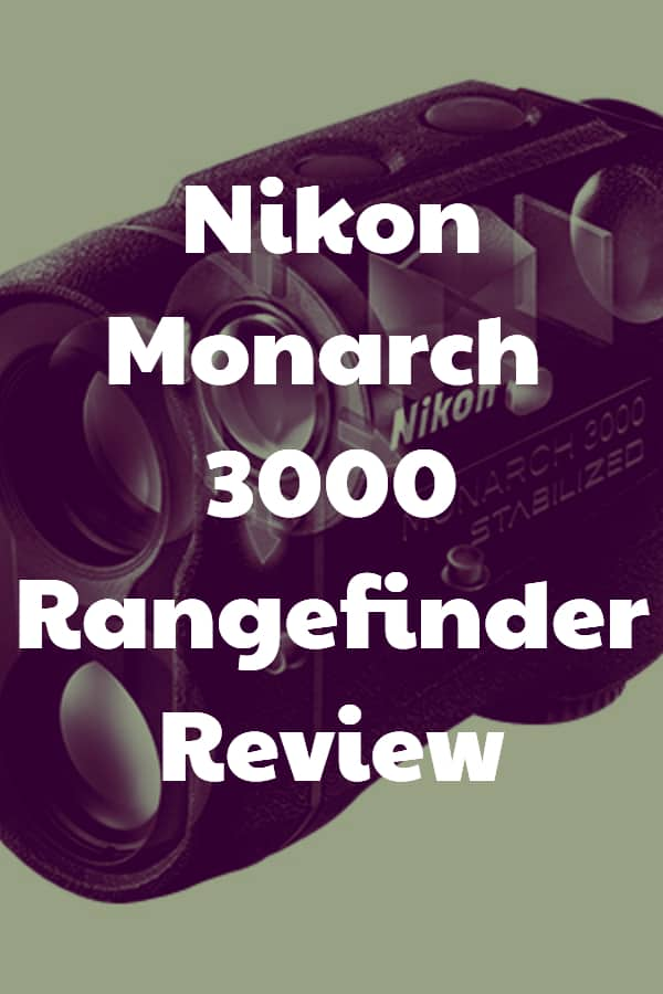 Rangefinder Review of the Monarch 3000 from Nikon with Stabilization for the image