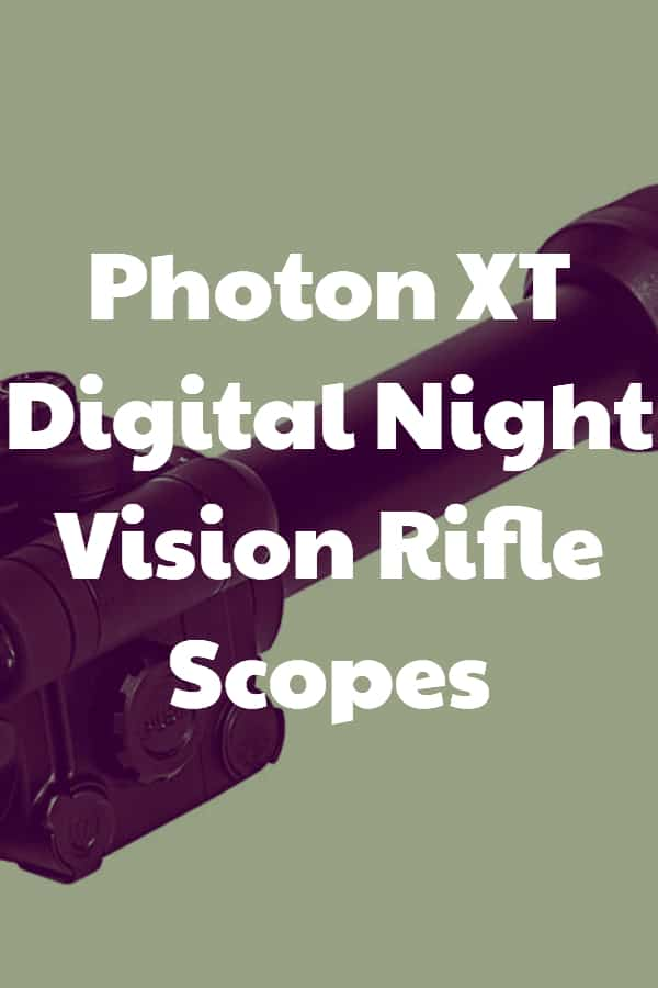 Digital Night Vision Scopes from Photon - XT series