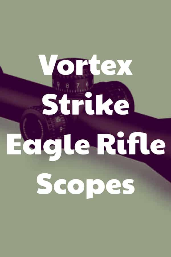 New Strike Eagle Riflescopes by Vortex