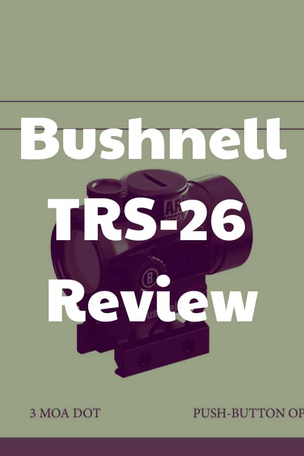 Review of the TRS-26 Red Dot by Bushnell