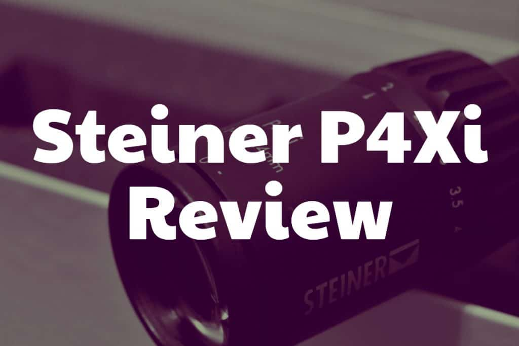Review of the Steiner P4Xi riflescope