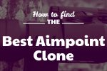 How to find the Best Aimpoint Clone