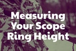 Measuring Scope Ring Height