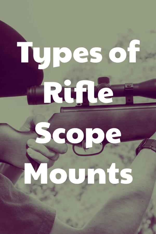 Types of Rifle Scope Mounts