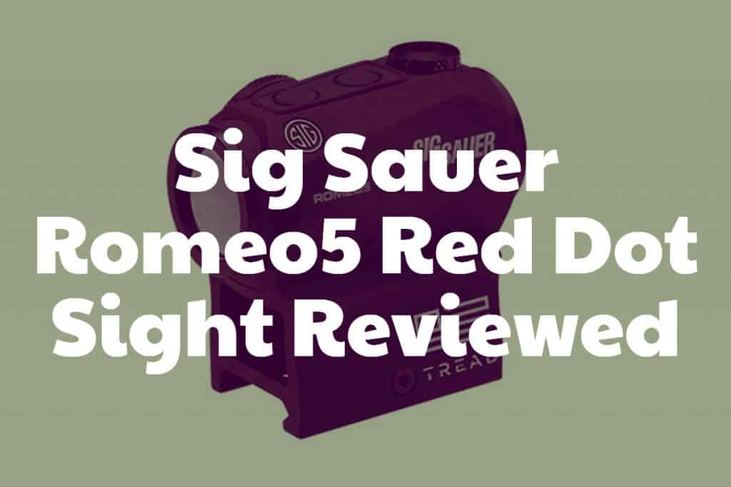 Sig Sauer Romeo5 Red Dot Sight Review
