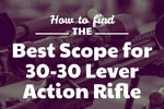 Best Scope for 30-30 Lever Action Rifle