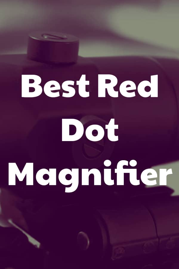 Our picks to find the best magnifier for your red dot sight optic  - Have a look at the reviews and rating and check latest prices for some magnifiers and red dot magnifier combos