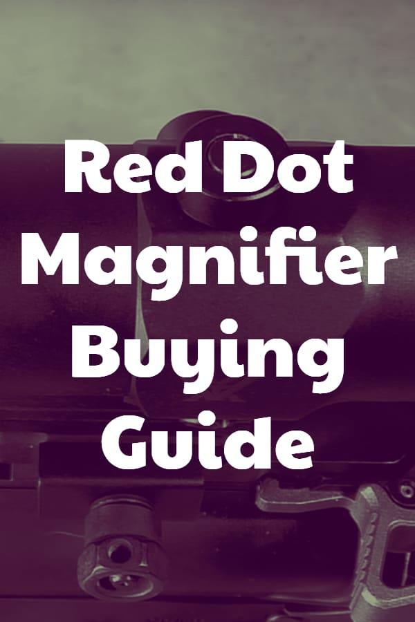 Red Dot Magnifier Buying Guide - Pin