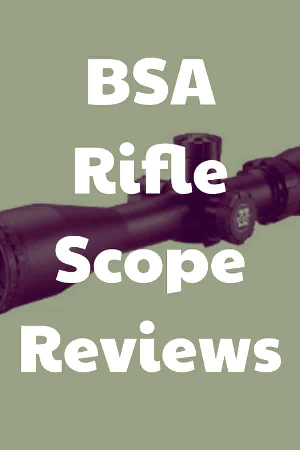 Reviews of BSA Riflescopes