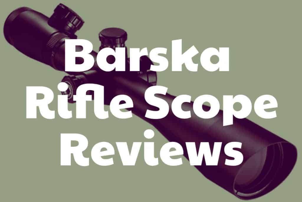 Reviews of Barska Riflescopes