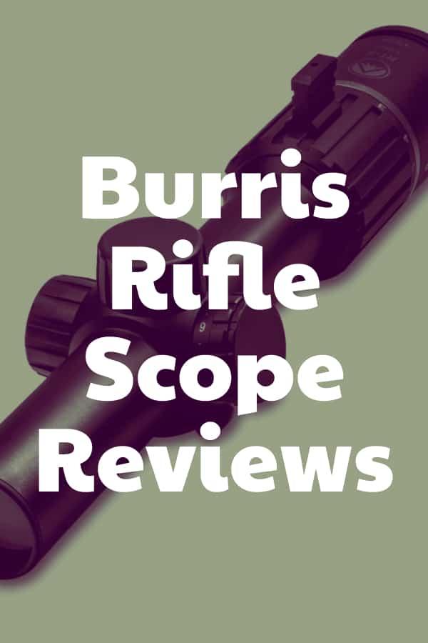 Reviews of Burris Riflescopes