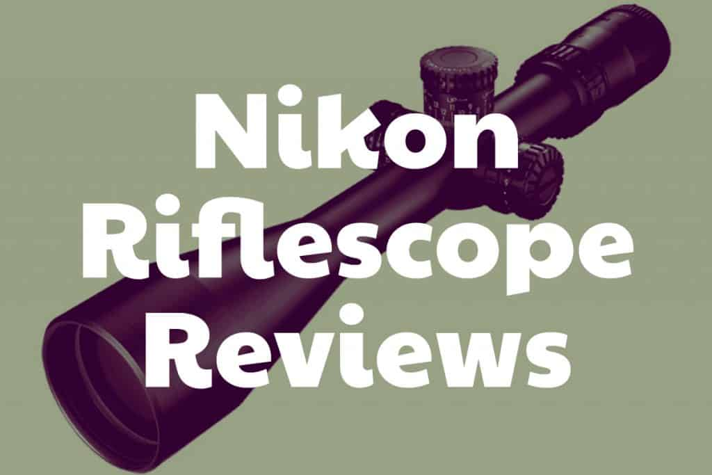 Reviews of Nikon Riflescopes