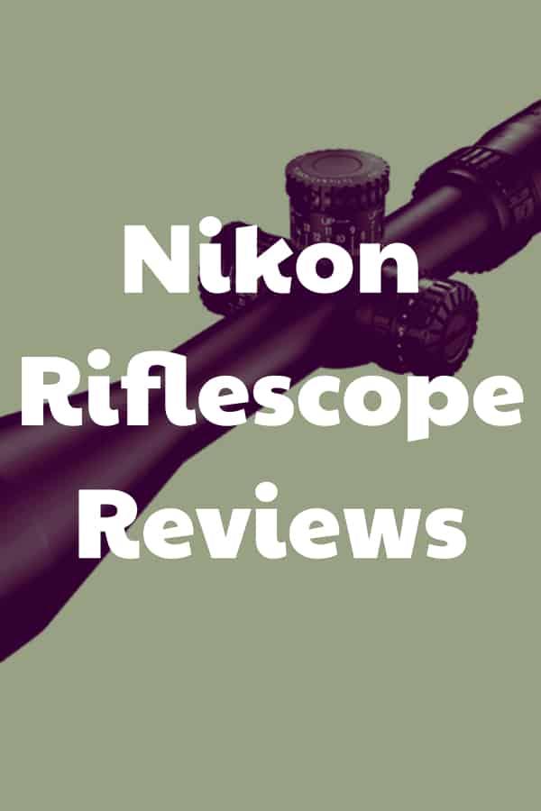 Reviews of Nikon Riflescopes