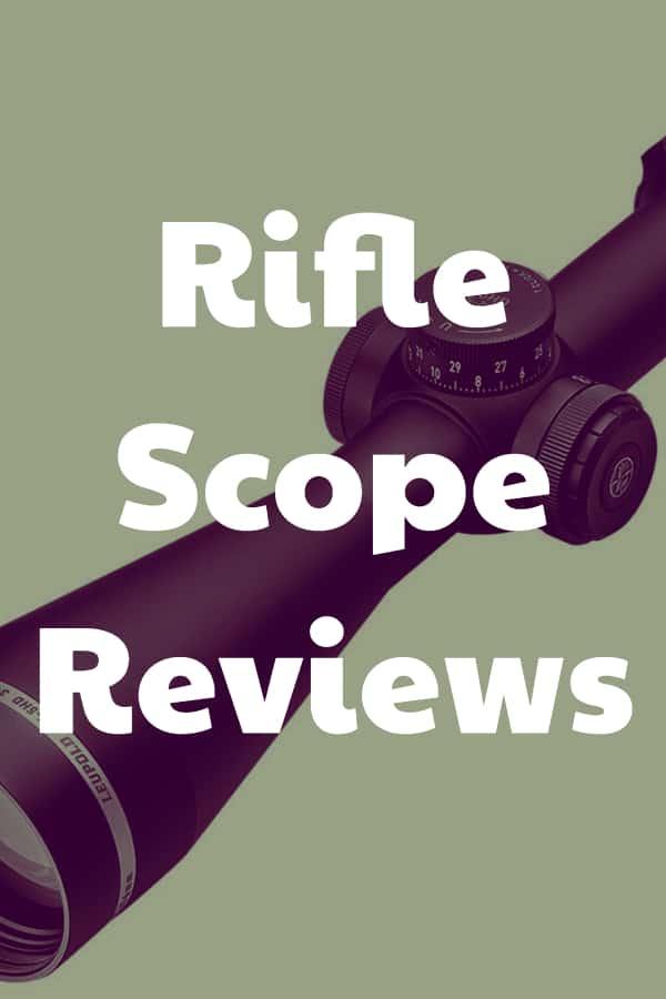 Reviews of Riflescopes - RifleScopesCenter.com