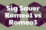 Comparing the Sig Sauer Romeo1 and Romeo3 Red Dot Reflex Sights
