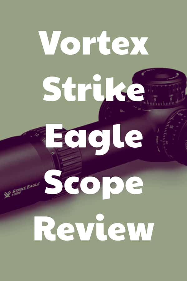 Vortex Optics Strike Eagle Scopes Reviews