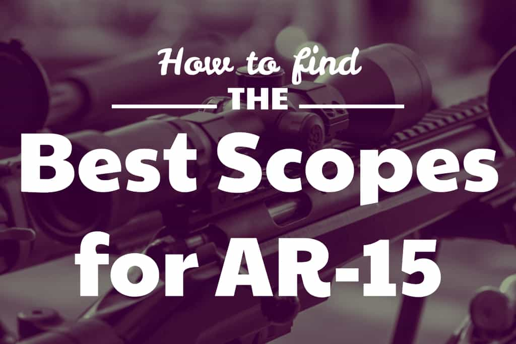 Find the best AR-15 scope
