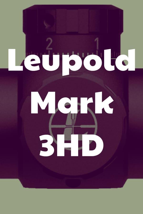 Leupold Mark 3HD Review