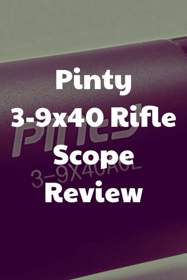 Pinty 3-9x40 Rifle Scope Review