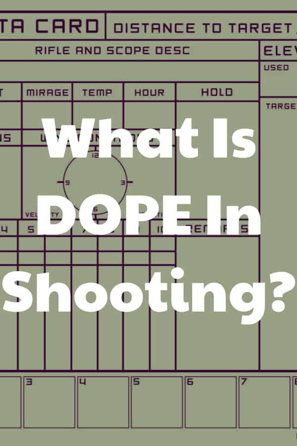 What Is DOPE In Shooting